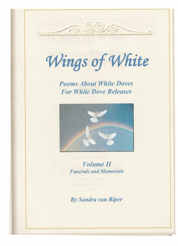 Poems and Readings for Funerals and Memorials, Wings of White Volume 2